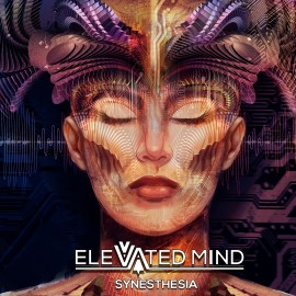 Elevated Mind – Synesthesia EP